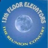 13TH FLOOR ELEVATORS - The Reunion Concert (1994) (CD