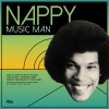 """V/A - Nappy Music Man (Limited edition 2LP+7""""EP) (2015)"""