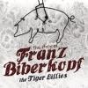 TIGER LILLIES - The Story Of Franz Biberkopf (2015)