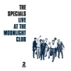 SPECIALS - Live At The Moonlight Club 1979 (Limited edition LP