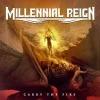 MILLENNIAL REIGN - Carry The Fire (2015) (LP)