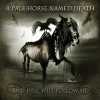 A PALE HORSE NAMED DEATH - And Hell Will Follow Me (2011) (2LP+CD)