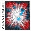 ZLANG ZLUT - Crossbow Kicks (2016)