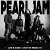 PEARL JAM - Alive in Atlanta - Live at Fox Theatre 1994 (Limited DeLuxe edition 2LP) (2016)