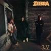 ZEBRA - 3.V (1986) (remastered