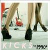 1990s (NINETEEN NINETY'S) - Kicks (2009) (Limited edition LP)