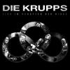 DIE KRUPPS - Live Im Schatten Der Ringe (2016) (DVD+2CD) (DIGI)