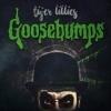 TIGER LILLIES - Goosebumps (2016)
