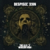 DESPISED ICON - The Ills Of Modern Man (2007) (re-release