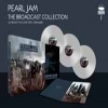 PEARL JAM - Broadcast Collection (DeLuxe edition 3LP-Box) (2016)