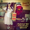 ADMIRAL SIR CLOUDESLEY SHOVELL - Keep It Greasy! (Limited edition LP) (2016)
