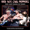 RED HOT CHILI PEPPERS - The Last Gang In Town (DVD) (2016)