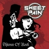 SWEET PAIN - Thieves Of Rock (2016)