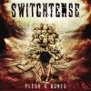 SWITCHTENSE - Flesh & Bones (Limited edition DIGI CD) (2016)