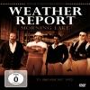 WEATHER REPORT - Morning Lake (1972) (DVD