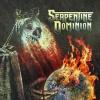 SERPENTINE DOMINION - Serpentine Dominion (2016)