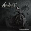 DEVILMENT - II - The Mephisto Waltzes+2 (2016)