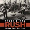 RUSH - Passaic 1976 (The New Jersey Broadcast) (CD
