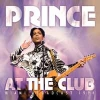 PRINCE - At The Club (Miami Broadcast 1994) (CD
