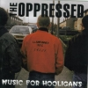 OPPRESSED - Oi! Oi! Music+8 (1984) (re-release