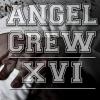 ANGEL CREW - XVI (2017) (LP)