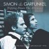 SIMON & GARFUNKEL - Tripping Down The Alleyways (FM Radio Show Amsterdam 1970) (CD