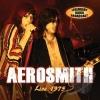 AEROSMITH - Live 1975 (2017)