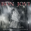 BON JOVI - Intimate Faith