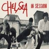 CHELSEA - In Session (Limited edition DIGI CD) (2017)