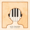 SULA BASSANA - Organ Accumulator + Disappear (Limited edition DIGI CD) (2017)