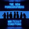 NEW PORNOGRAPHERS - Whiteout Conditions (2017)
