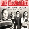 OFFSPRING - Punk Down Under (FM Radio Broadcast 1995) (CD