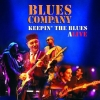 BLUES COMPANY - Keepin' The Blues Alive (2004)