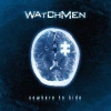 WATCHMEN - Nowhere To Hide (2010) (Expanded edition CD