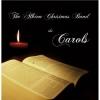 ALBION CHRISTMAS BAND - The Carols (2014)