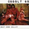 COBOLT 60 - Meat Hook Ballet (2002)