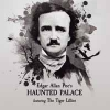 TIGER LILLIES - Edgar Allen Poe's Haunted Palace (2017)