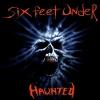 SIX FEET UNDER - Haunted (1995)