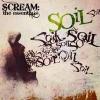 SOIL - Scream: The Essentials (2017) (DIGI)