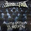 BUMBLEFOOT - Little Brother Is Watching (2017)