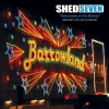 SHED SEVEN - See Youse At The Barras - Greatest Hits Live In Concert (CD+DVD) (2017)