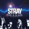 STRAY - Fire & Glass (The PYE Recordings 1975-1976) (2CD) (2017)