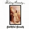 FAITHFUL BREATH - Fading Beauty (1974) (CD