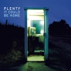 PLENTY - It Could Be Home (Limited edition BLACK LP) (2018)