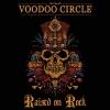 VOODOO CIRCLE - Raised On Rock (2018)