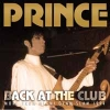 PRINCE - Back At The Club (2018)