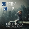 UNRULY CHILD - Unhinged: Live From Milan (2018) (CD+DVD)