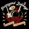 GRAVEYARD JOHNNYS - Songs From Better Days (2011) (Limited edition LP