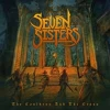 SEVEN SISTERS - The Cauldron And The Cross (DIGI CD) (2018)