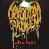 UNGDOMSKULEN - Gold Rush (Limited edition LP) (2018)